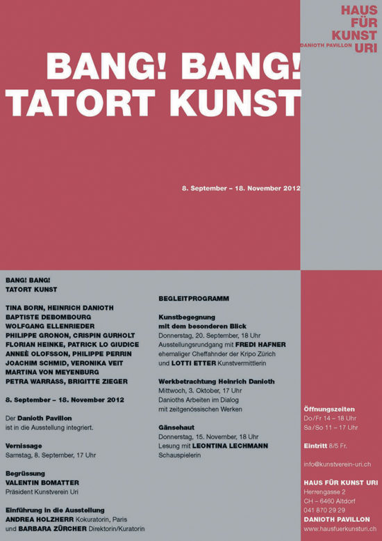 Invitation card 'Bang! Bang! Tatort Kunst' group show 2012, Haus für Kunst Uri, Altdorf, Switzerland